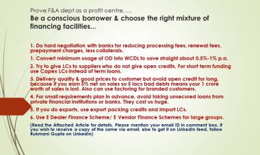 Be a conscious borrower & choose the right mixture of Financing Facilities