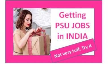 Getting PSU JOB in INDIA
